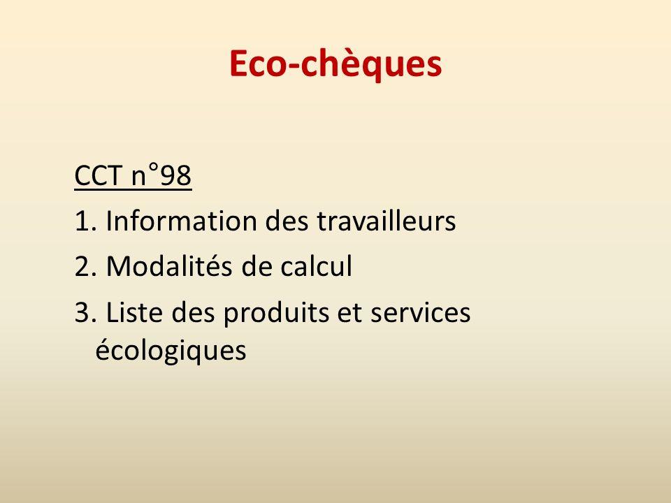 Eco-chèques CCT n°98 1. Information des travailleurs 2.