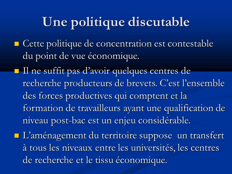 Une politique discutable Délimiter a priori quelques institutions proclamées « pôles dexcellence » est mauvais pour la démocratie.
