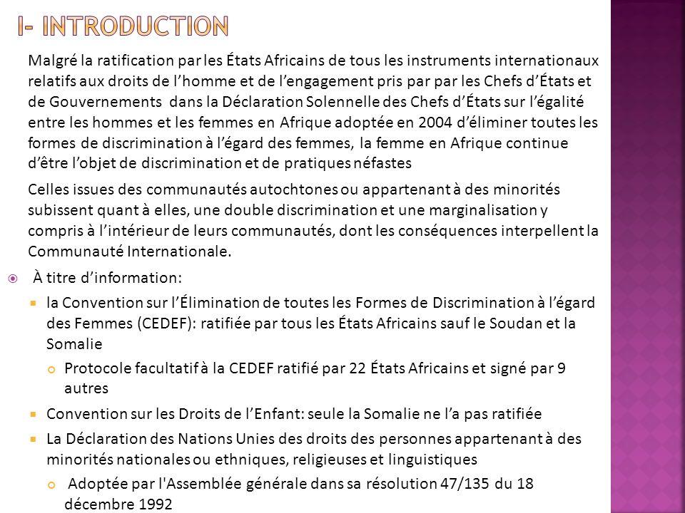 Malgré la ratification par les États Africains de tous les instruments internationaux relatifs aux droits de lhomme et de lengagement pris par par les