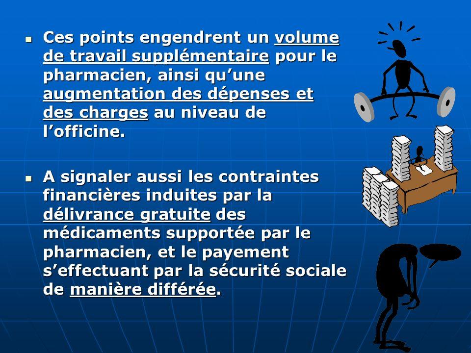 Le Pharmacien : Il constitue le cœur de lopération du tiers payant : doit détenir, de manière effective, préventive, et responsable, en « stock payé »