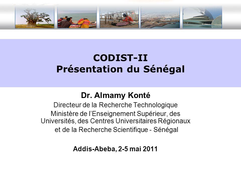 Dr. Almamy Konté Directeur de la Recherche Technologique Ministère de lEnseignement Supérieur, des Universités, des Centres Universitaires Régionaux e