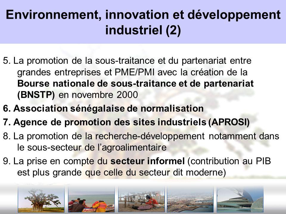 Environnement, innovation et développement industriel (2) 5. La promotion de la sous-traitance et du partenariat entre grandes entreprises et PME/PMI