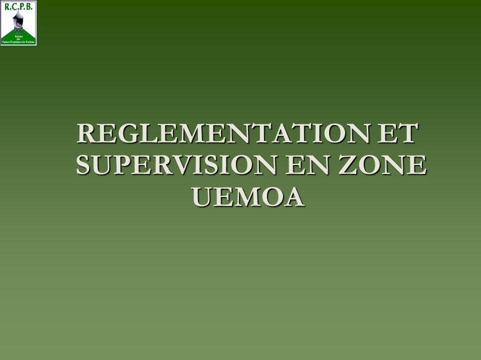 REGLEMENTATION ET SUPERVISION EN ZONE SUPERVISION EN ZONEUEMOA