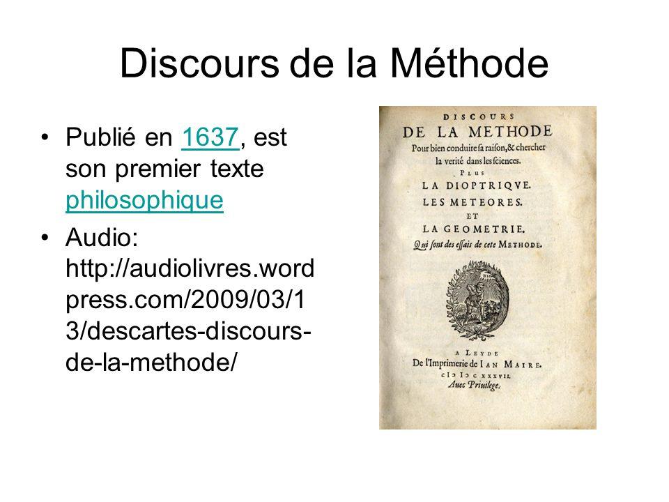 Discours de la Méthode, cont.