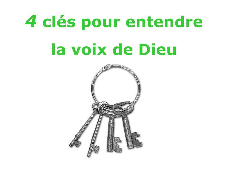 4 clés pour entendre la voix de Dieu