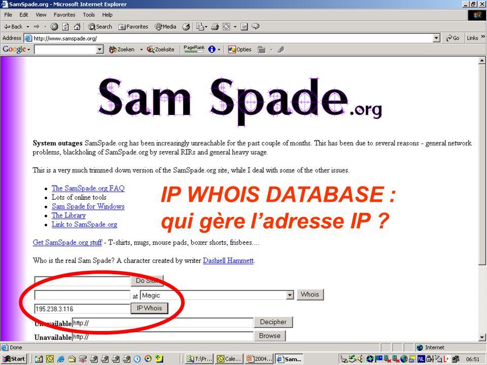 IP WHOIS DATABASE : qui gère ladresse IP ?