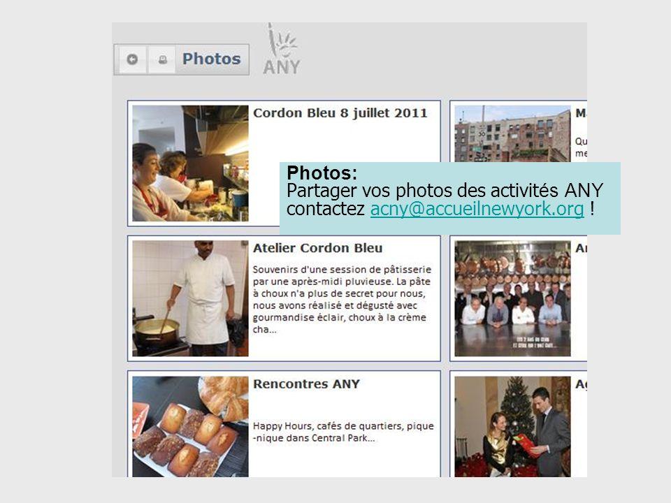 Photos: Partager vos photos des activit és ANY contactez acny@accueilnewyork.org .