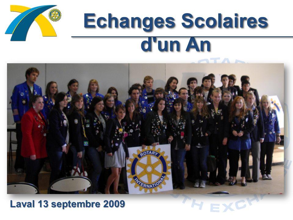Echanges Scolaires d un An Laval 13 septembre 2009