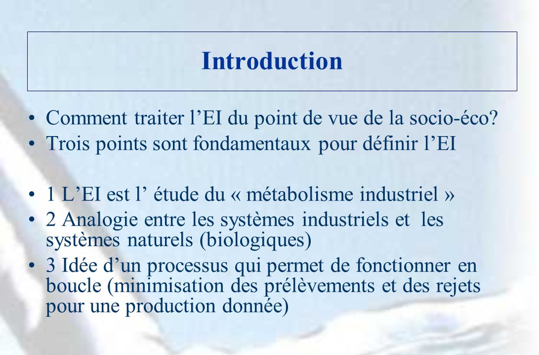 Introduction Comment traiter lEI du point de vue de la socio-éco.