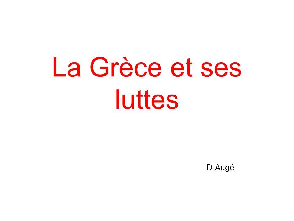 La Grèce et ses luttes D.Augé