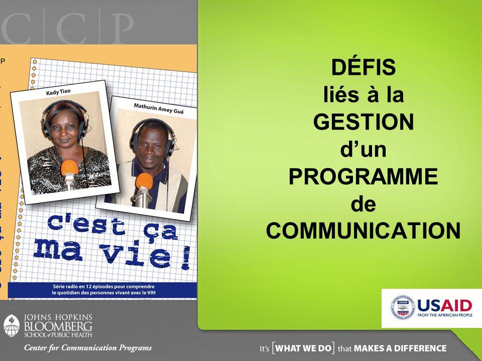 DÉFIS liés à la GESTION dun PROGRAMME de COMMUNICATION