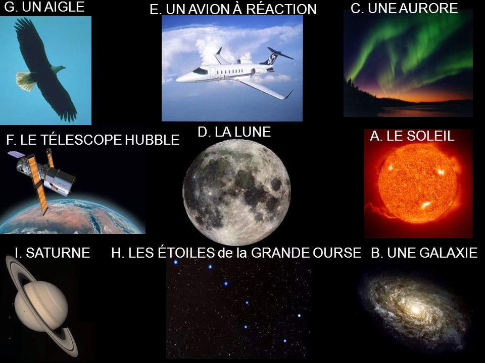G. UN AIGLE E. UN AVION À RÉACTION C. UNE AURORE F.