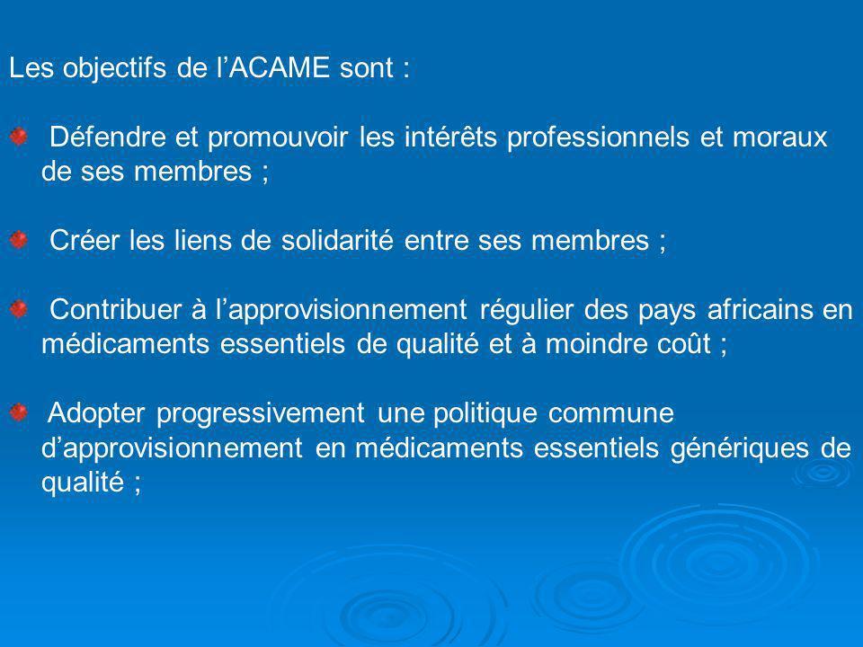 Les objectifs de lACAME sont : Défendre et promouvoir les intérêts professionnels et moraux de ses membres ; Créer les liens de solidarité entre ses m
