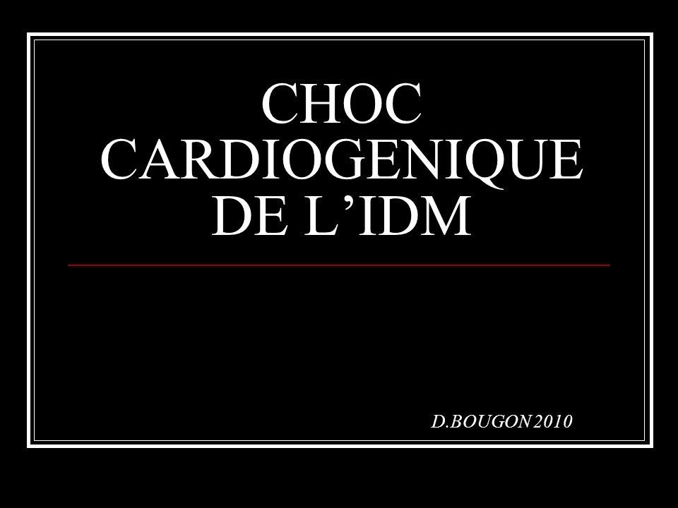 CHOC CARDIOGENIQUE DE LIDM D.BOUGON 2010