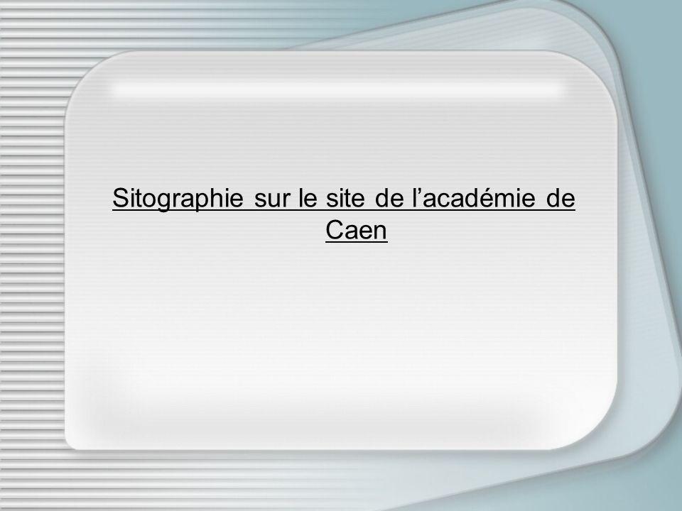 Sitographie sur le site de lacadémie de Caen