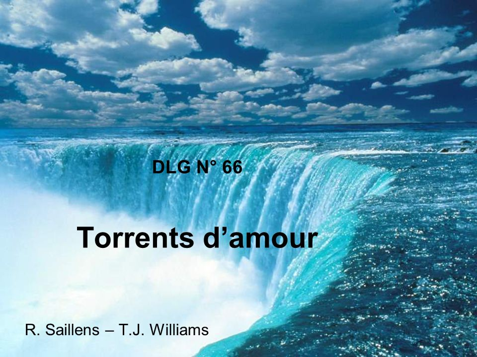 DLG N° 66 Torrents damour R. Saillens – T.J. Williams