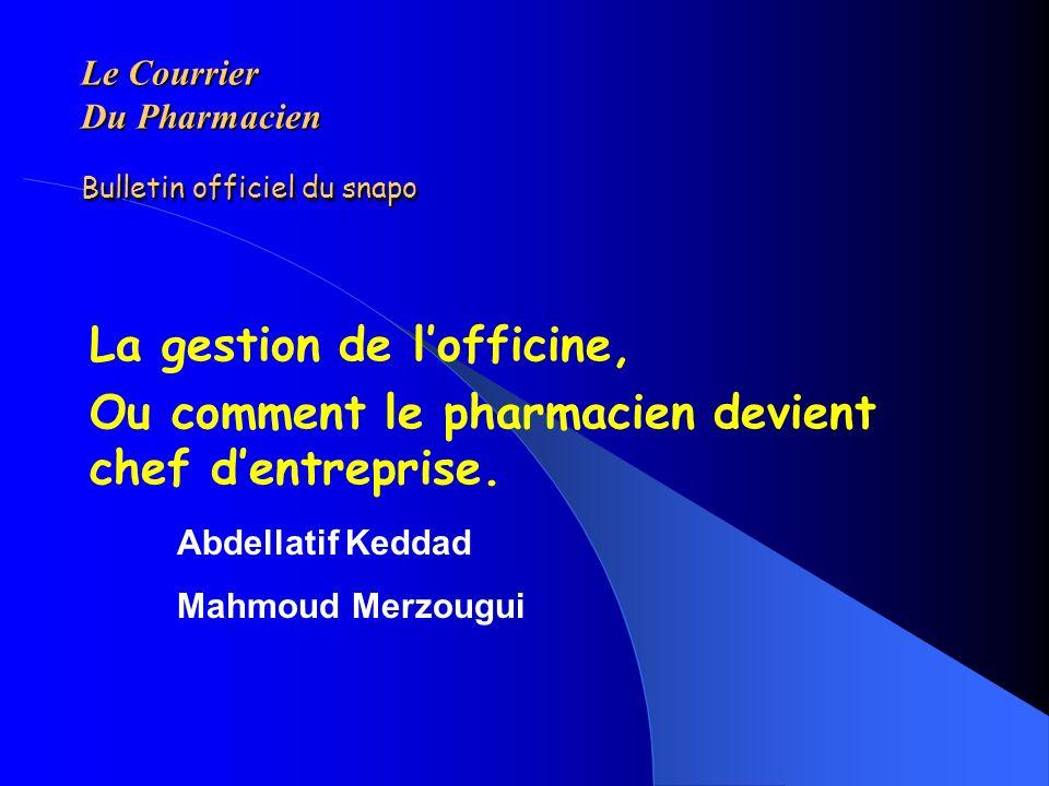 Le Courrier Du Pharmacien Bulletin officiel du snapo Le Courrier Du Pharmacien Bulletin officiel du snapo La gestion de lofficine, Ou comment le pharm