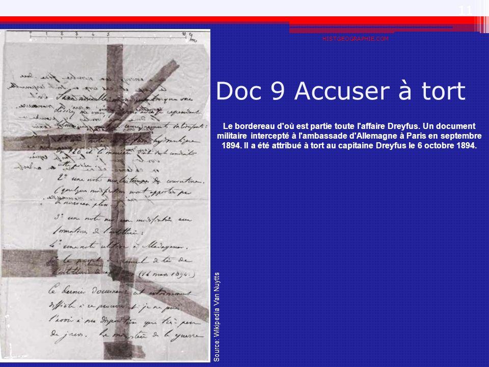 Doc 9 Accuser à tort HISTGEOGRAPHIE.COM 11 Le bordereau d'où est partie toute l'affaire Dreyfus. Un document militaire intercepté à l'ambassade d'Alle