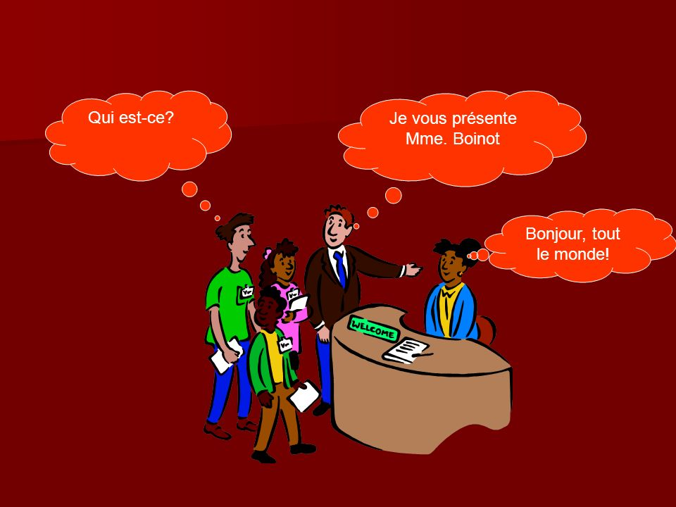 Introductions Comment tappelles-tu.(informel) Comment tappelles-tu.