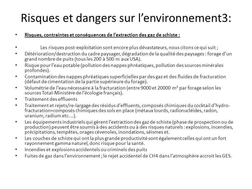 Risques et dangers sur lenvironnement3: Risques, contraintes et conséquences de lextraction des gaz de schiste : Les risques post-exploitation sont en