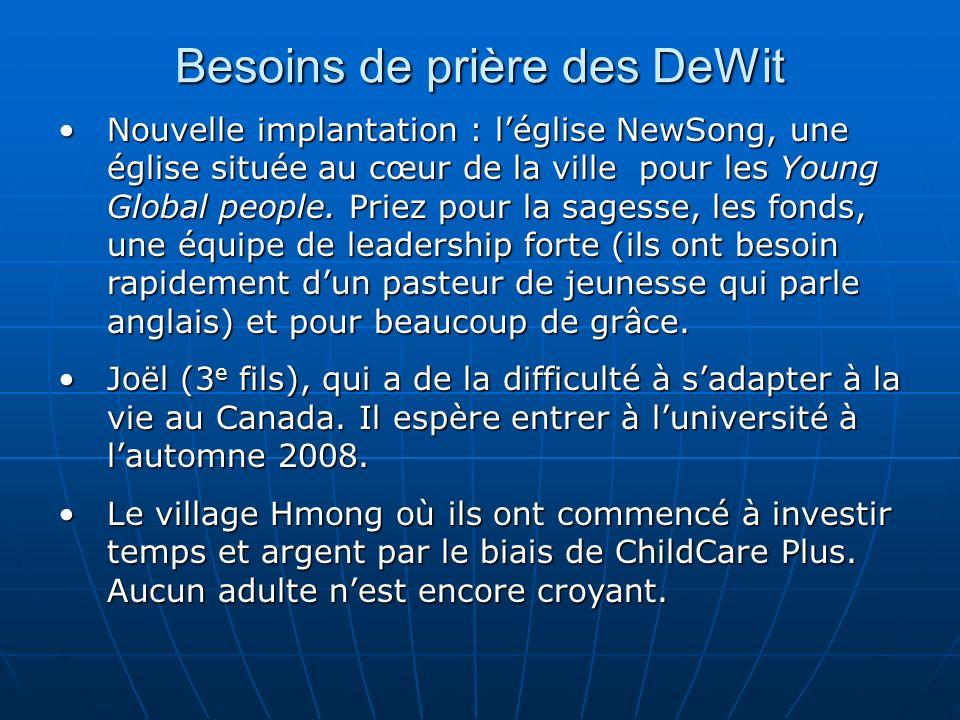 Besoins de prière des DeWit Nouvelle implantation : léglise NewSong, une église située au cœur de la ville pour les Young Global people. Priez pour la