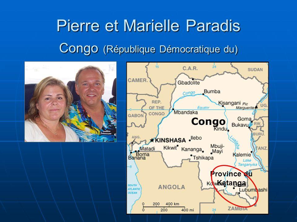 Pierre et Marielle Paradis Congo (République Démocratique du) Congo Province du Katanga
