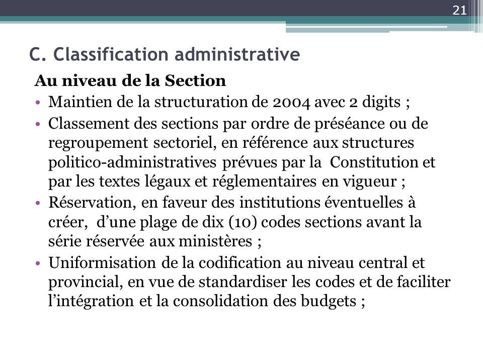 C. Classification administrative Au niveau de la Section Maintien de la structuration de 2004 avec 2 digits ; Classement des sections par ordre de pré