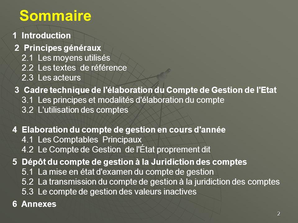 Sommaire 1 Introduction 2 Principes généraux 2.1 Les moyens utilisés 2.2 Les textes de référence 2.3 Les acteurs 3 Cadre technique de l'élaboration du