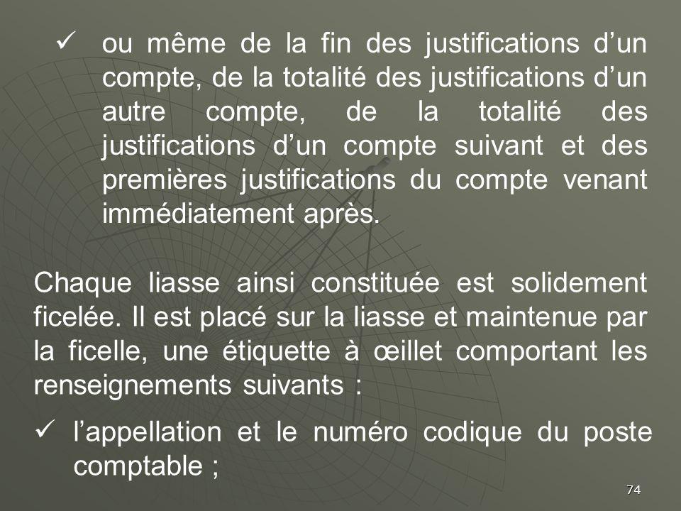 74 ou même de la fin des justifications dun compte, de la totalité des justifications dun autre compte, de la totalité des justifications dun compte s