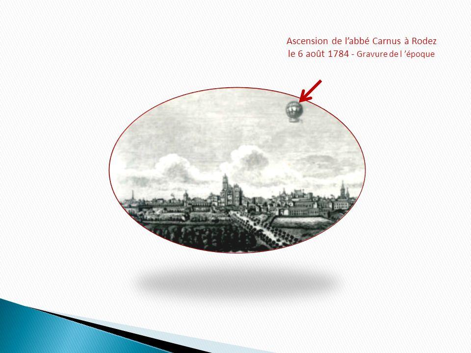 Ascension de labbé Carnus à Rodez le 6 août 1784 - Gravure de l époque