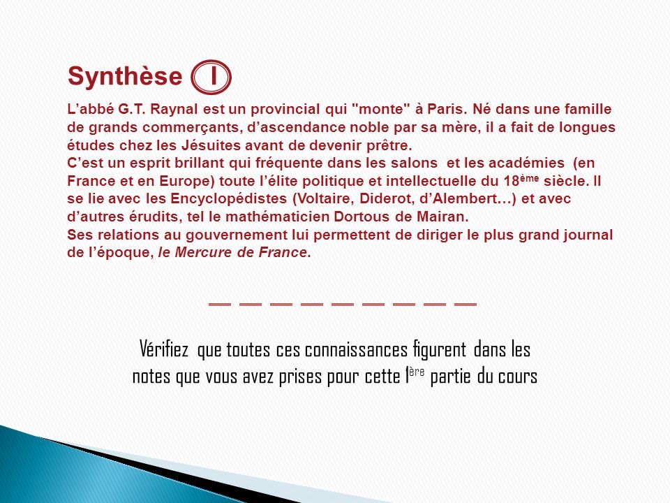 Synthèse I Labbé G.T. Raynal est un provincial qui