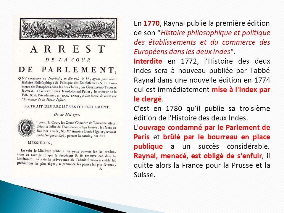 En 1770, Raynal publie la première édition de son