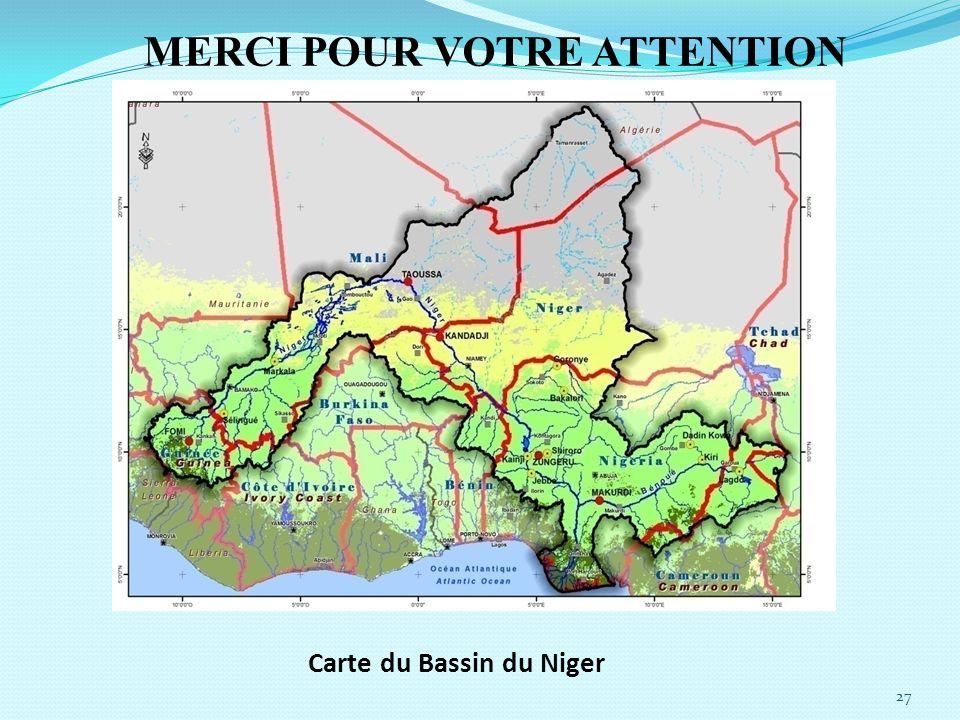 27 MERCI POUR VOTRE ATTENTION Carte du Bassin du Niger