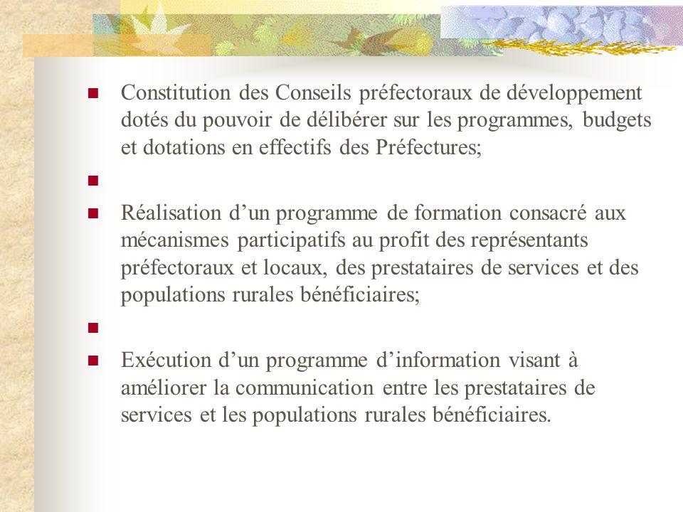Constitution des Conseils préfectoraux de développement dotés du pouvoir de délibérer sur les programmes, budgets et dotations en effectifs des Préfec
