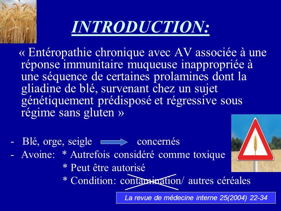 INTRODUCTION: « Entéropathie chronique avec AV associée à une réponse immunitaire muqueuse inappropriée à une séquence de certaines prolamines dont la