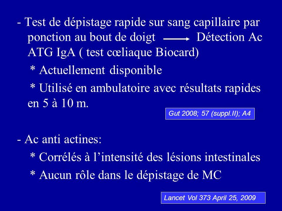 - Test de dépistage rapide sur sang capillaire par ponction au bout de doigt Détection Ac ATG IgA ( test cœliaque Biocard) * Actuellement disponible *