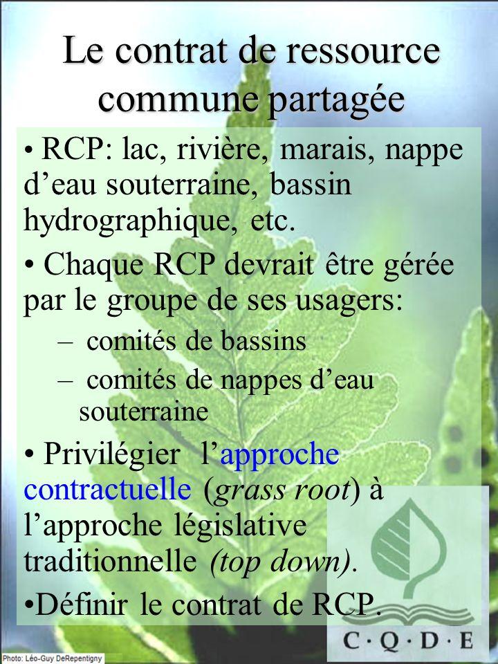 Le contrat de ressource commune partagée RCP: lac, rivière, marais, nappe deau souterraine, bassin hydrographique, etc.