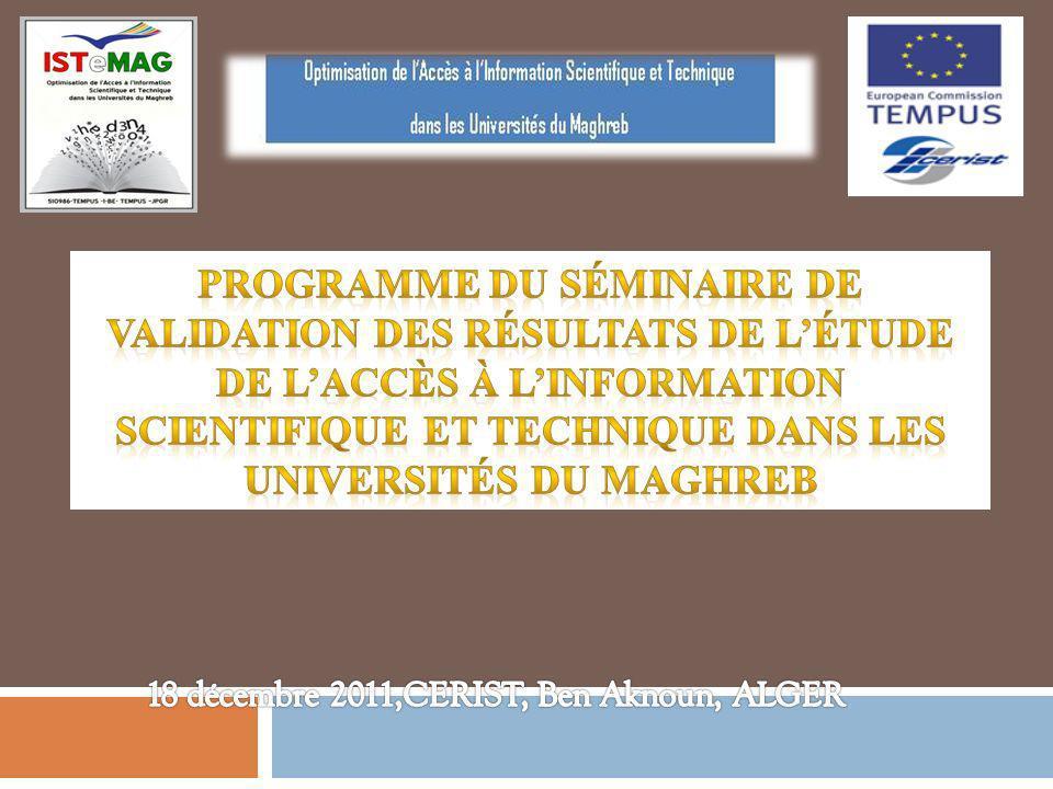 Nombre total d enregistrements pour ce questionnaire : 29 Pourcentage du total :48.33% 2 Bibliothèque Résultats de létude de l état de l accès à l IST dans les universités partenaires en Algérie