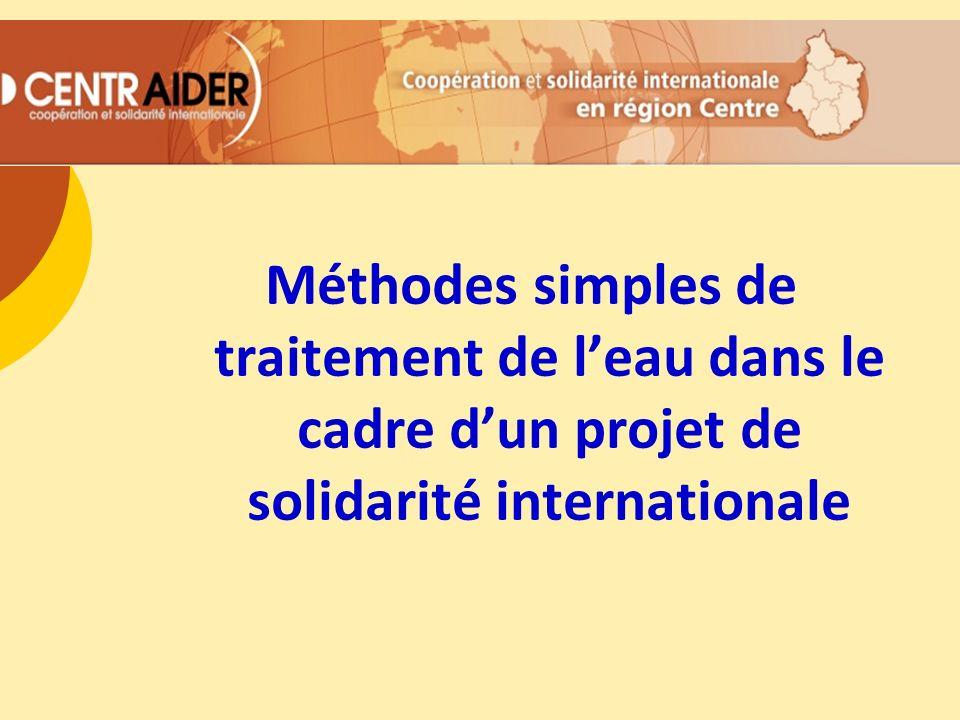 Méthodes simples de traitement de leau dans le cadre dun projet de solidarité internationale