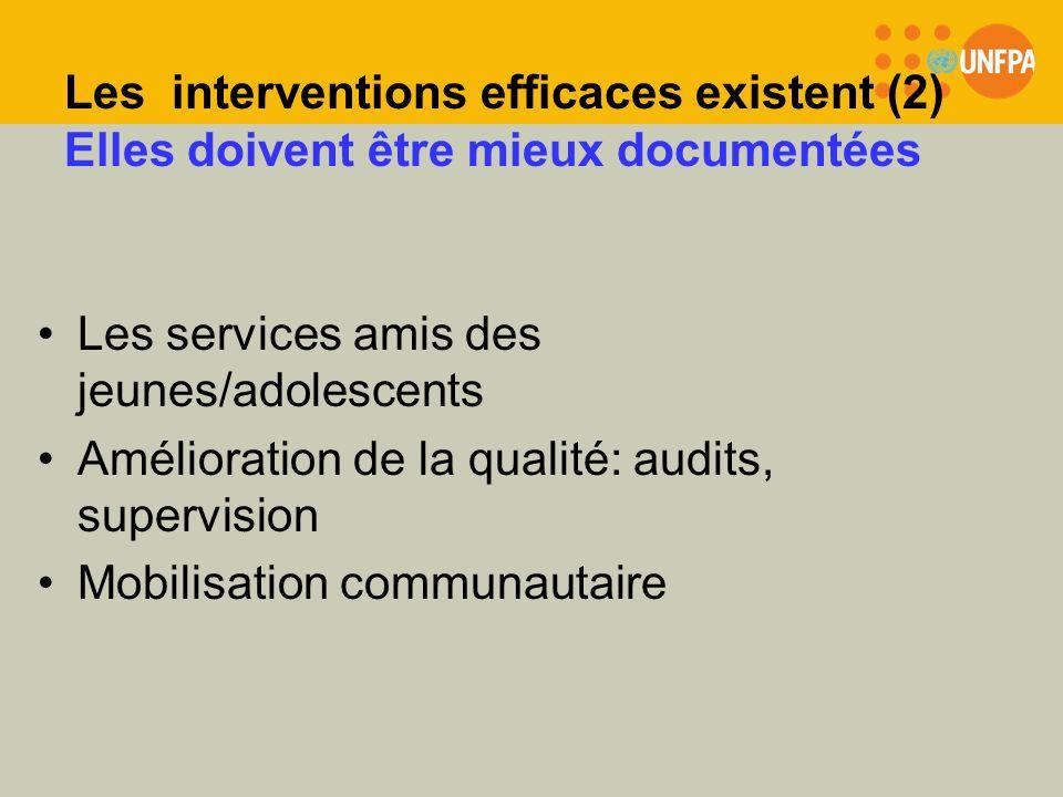 Les interventions efficaces existent (2) Elles doivent être mieux documentées Les services amis des jeunes/adolescents Amélioration de la qualité: aud