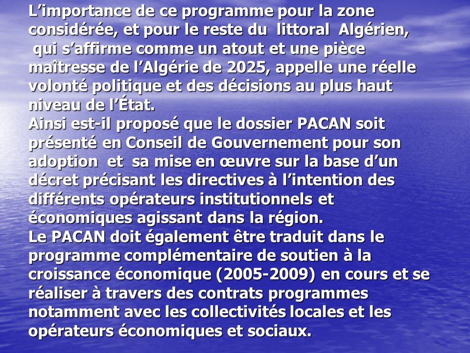 Limportance de ce programme pour la zone considérée, et pour le reste du littoral Algérien, qui saffirme comme un atout et une pièce maîtresse de lAlg