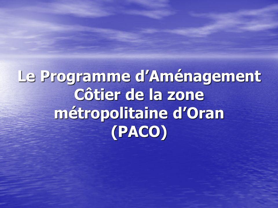 Le Programme dAménagement Côtier de la zone métropolitaine dOran (PACO)