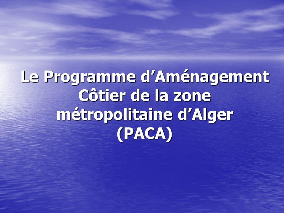 Le Programme dAménagement Côtier de la zone métropolitaine dAlger (PACA)
