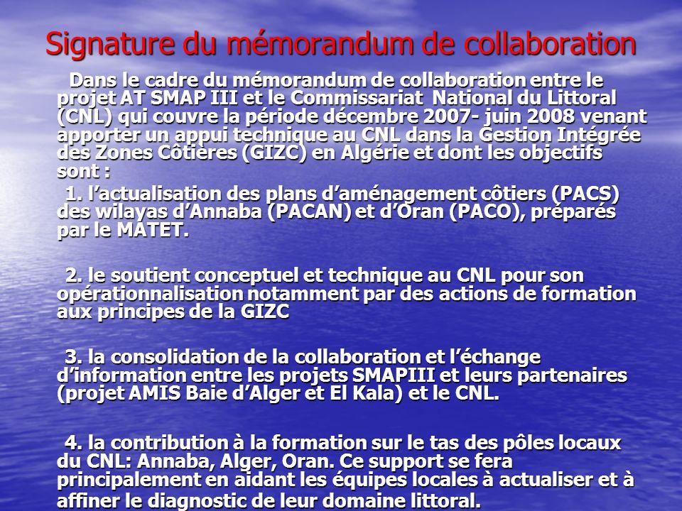 Signature du mémorandum de collaboration Dans le cadre du mémorandum de collaboration entre le projet AT SMAP III et le Commissariat National du Litto