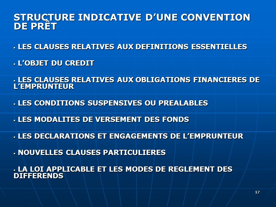 1717 STRUCTURE INDICATIVE DUNE CONVENTION DE PRÊT LES CLAUSES RELATIVES AUX DEFINITIONS ESSENTIELLES LES CLAUSES RELATIVES AUX DEFINITIONS ESSENTIELLE