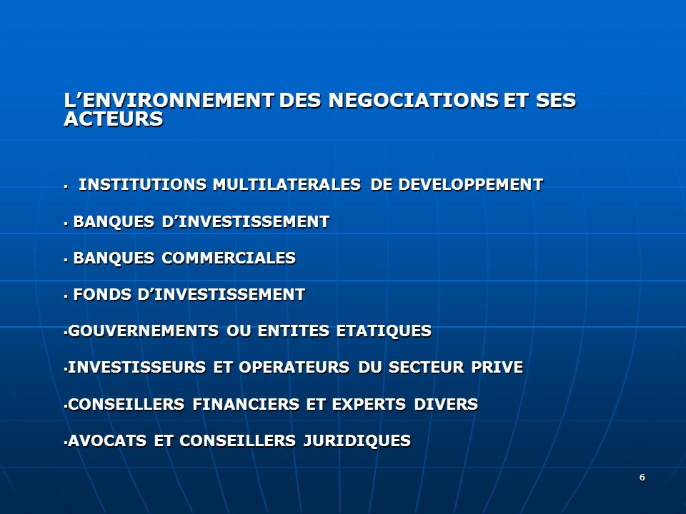 66 LENVIRONNEMENT DES NEGOCIATIONS ET SES ACTEURS INSTITUTIONS MULTILATERALES DE DEVELOPPEMENT INSTITUTIONS MULTILATERALES DE DEVELOPPEMENT BANQUES DI