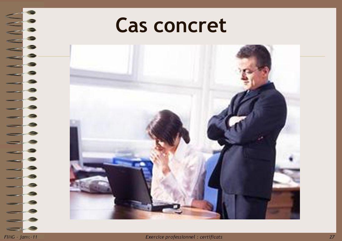 FIMG - janv.-11 Exercice professionnel : certificats 27 Cas concret