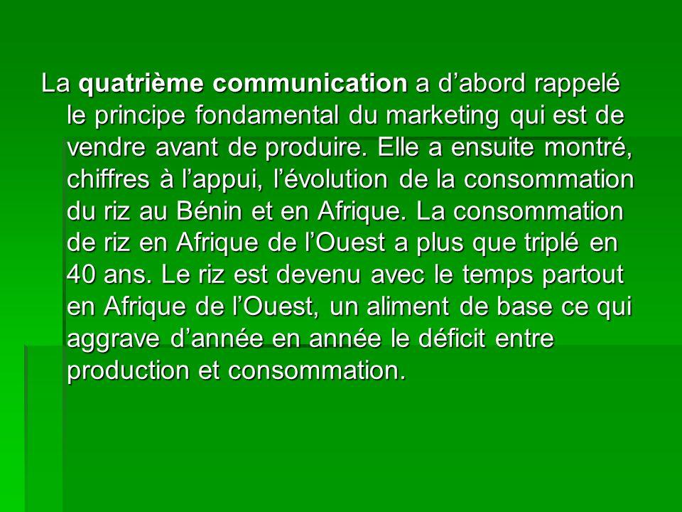 La quatrième communication a dabord rappelé le principe fondamental du marketing qui est de vendre avant de produire. Elle a ensuite montré, chiffres