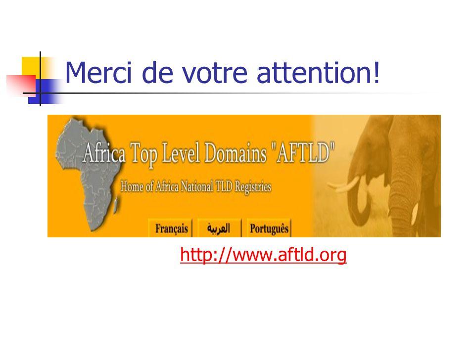Merci de votre attention! http://www.aftld.org