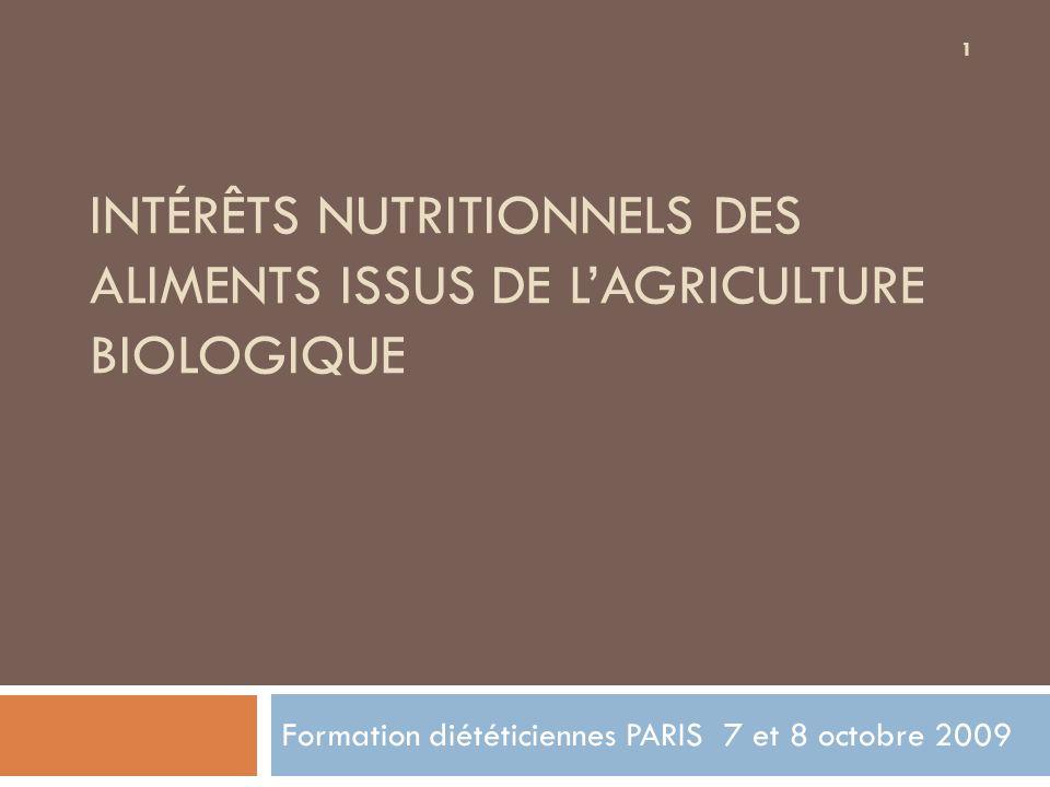 Les aliments issus de lagriculture biologique sont-ils de meilleure qualité.